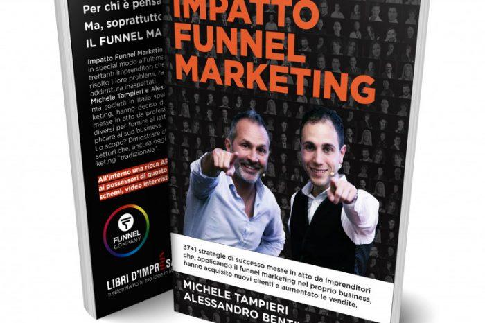 """Il nuovo libro dei """"re del funnel marketing"""" presentato al Funnel Marketing Live 2019, il più grande evento d'Europa del settore"""