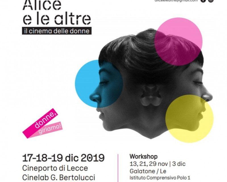 """Al via la sesta edizione di ALICE E LE ALTRE, rassegna di """"cinema delle donne"""" - 17,18, 19 dicembre 2019, Cineporto di Lecce, ingresso gratuito"""