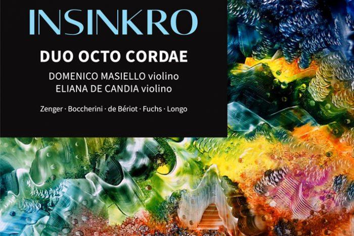 """IL NUOVO ALBUM DEL DUO OCTO CORDAE: """"INSINKRO"""", UN NUOVO PERCORSO MUSICALE TRA INEDITI E PAGINE RICERCATE"""