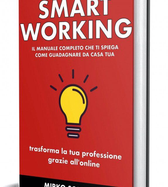 Coronavirus - arriva il manuale che ti insegna a fare business da casa con lo smart working