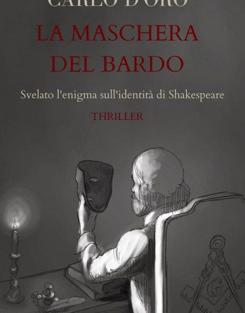 """Shakespeare era italiano: esce su Amazon """"La maschera del Bardo"""", il thriller che riapre il dibattito."""