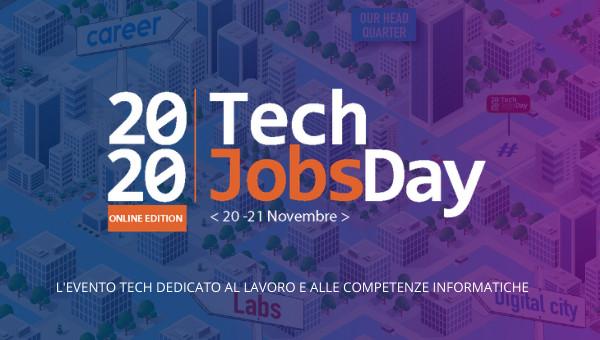 20-21 novembre TechJobsDay2020 - Le aziende a caccia di talenti per il settore informatico