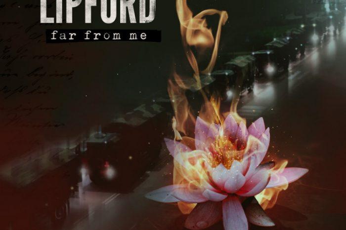 """Lipford pubblica il nuovo singolo: """"Far from me"""", tributo alle vittime di Covid-19"""